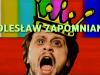 Bolesław Zapomniany...