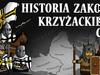 Historia Zakonu Krzy...