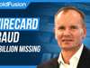 The Wirecard Fraud -...