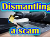 Dismantling a scam